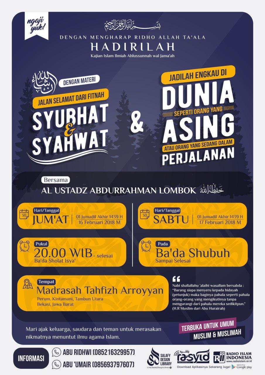 Kajian Ustadz Abdurrahman Lombok -hafidzahullah- || 16 & 17 Februari 2018