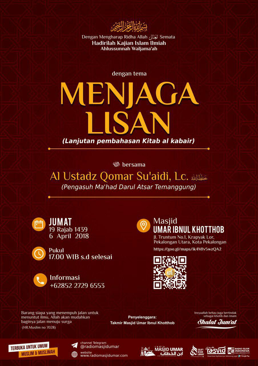 Kajian Ustadz Qomar Suaidi Lc – 6 April 2018