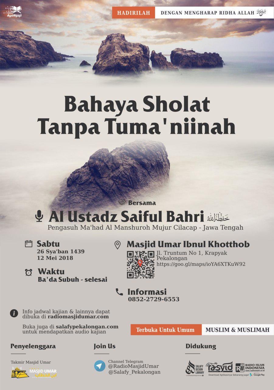 Tausiyah Subuh Ustadz Saiful Bahri hafidzahullah – 12 Mei 2018