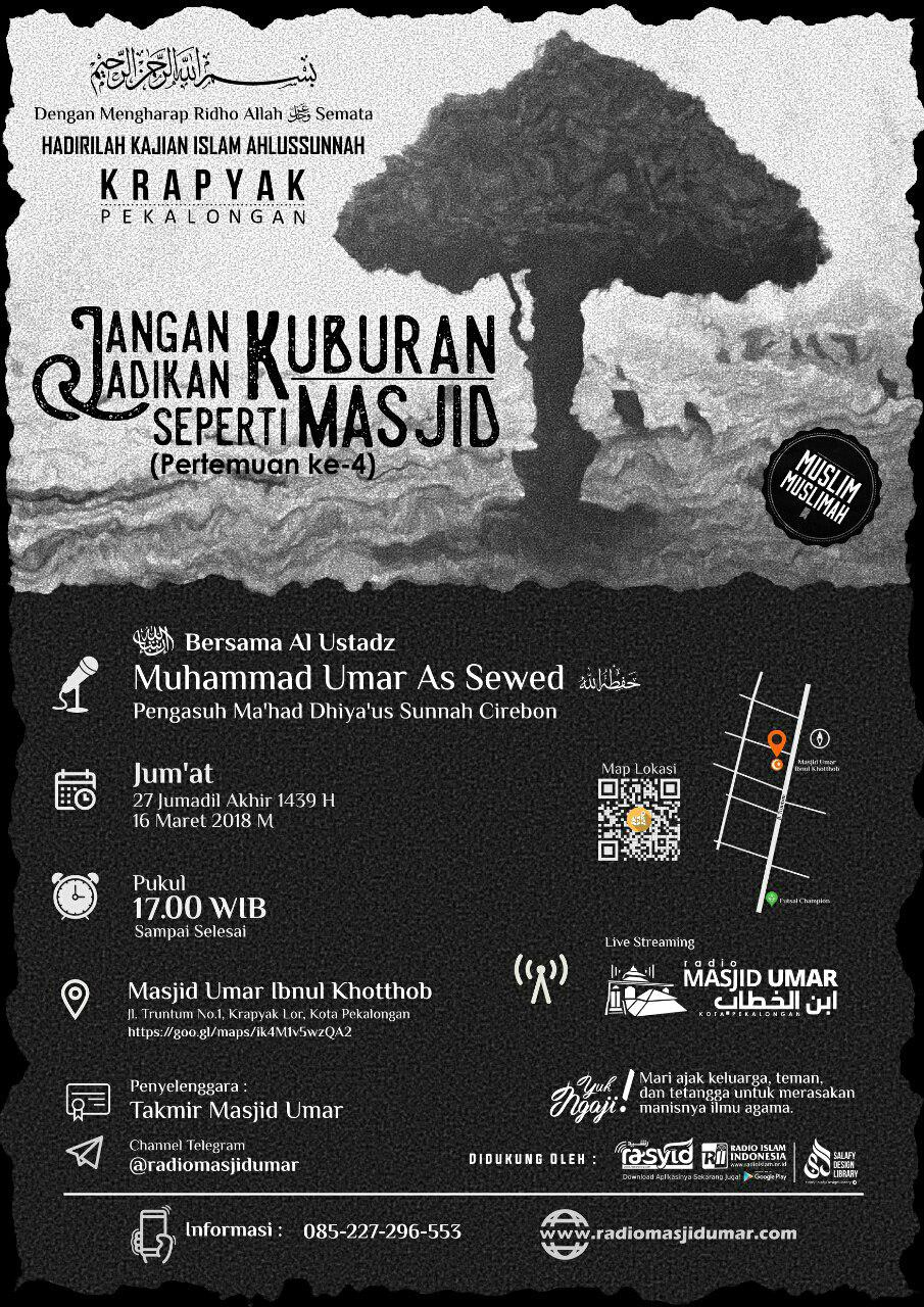 Kajian Ustadz Muhammad bin Umar As Sewed -hafidzahullah- 16 Maret 2018