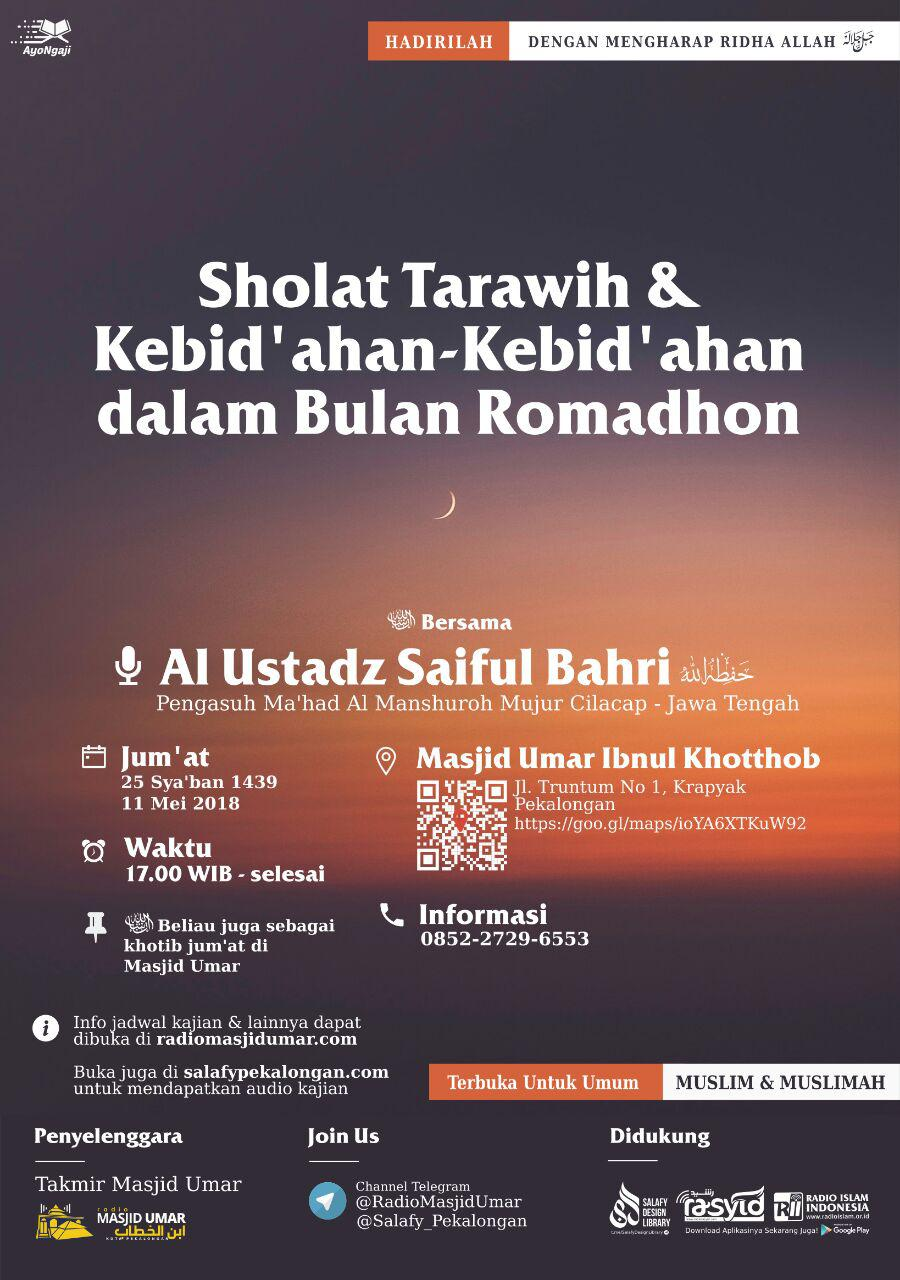 Kajian Ustadz Saiful Bahri hafidzahullah – 11 Mei 2018