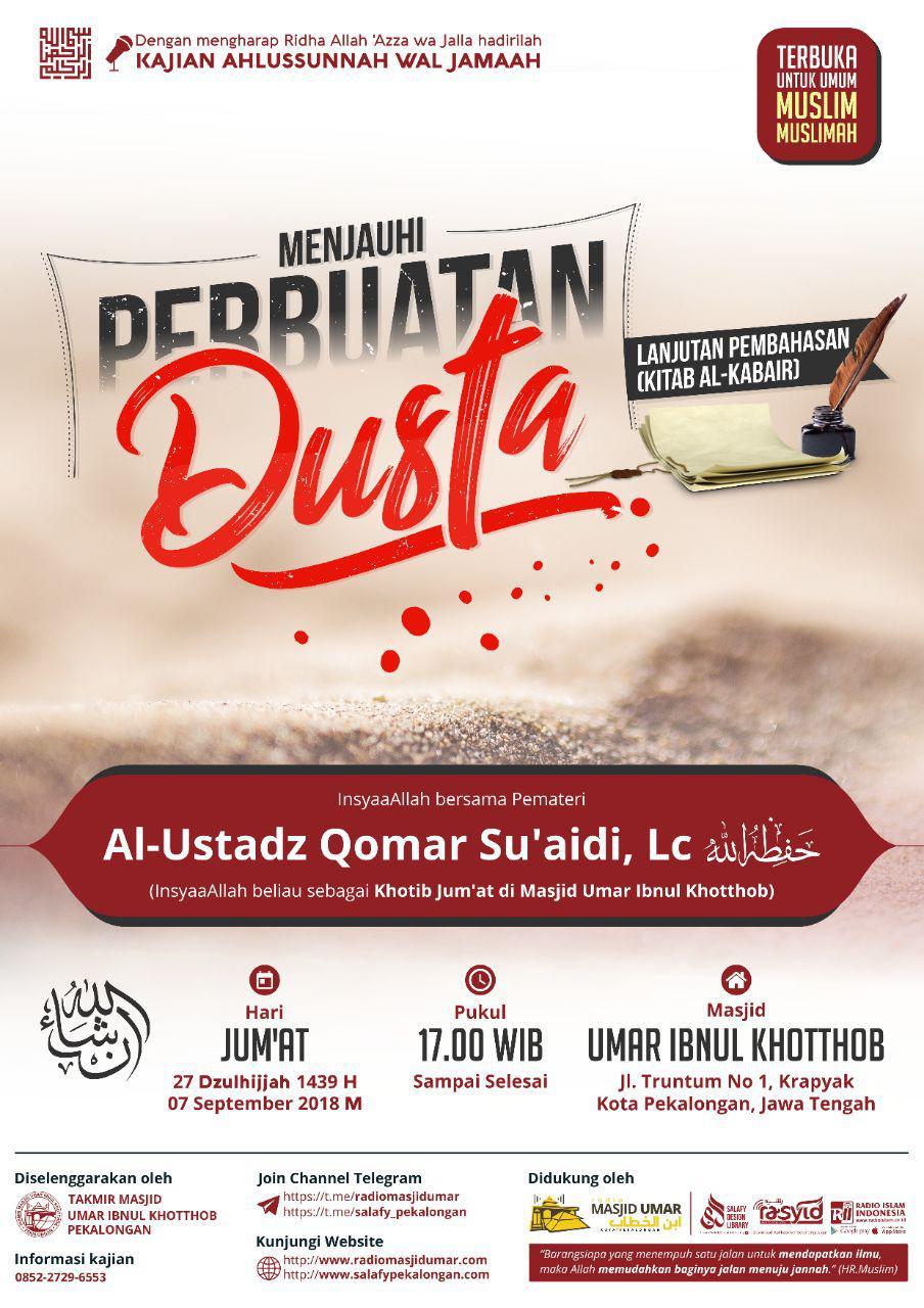 Kajian Ustadz Qomar Su'aidi Lc hafidzahullah – 7 September 2018