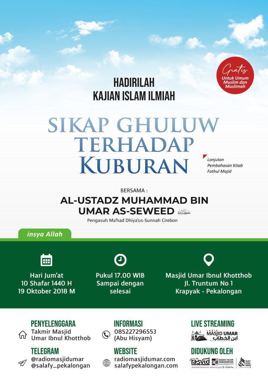 Kajian Ustadz Muhammad bin Umar As Sewed hafidzahullah – 19 Oktober 2018