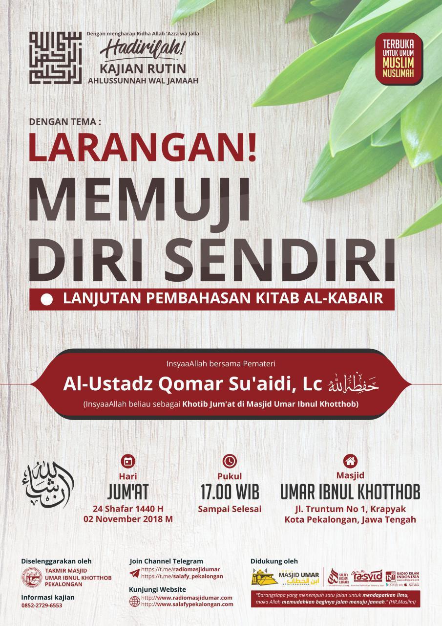 Kajian Ustadz Qomar Su'aidi Lc hafidzahullah – 2 November 2018