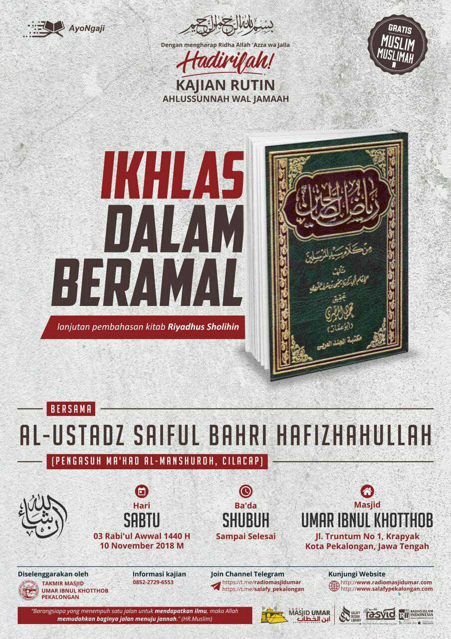 Kajian Ustadz Saiful Bahri hafidzahullah – 10 November 2018