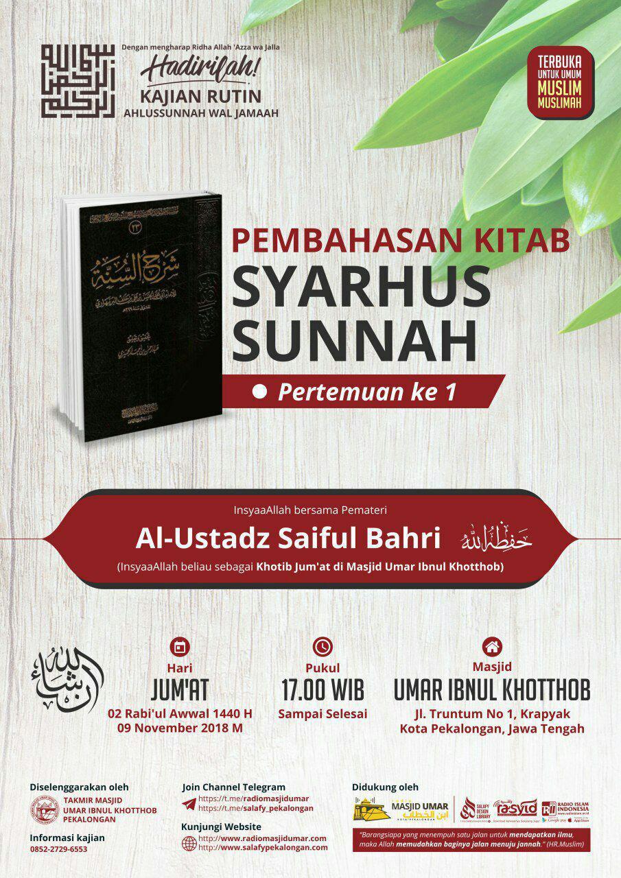 Kajian Ustadz Saiful Bahri hafidzahullah – 9 November 2018