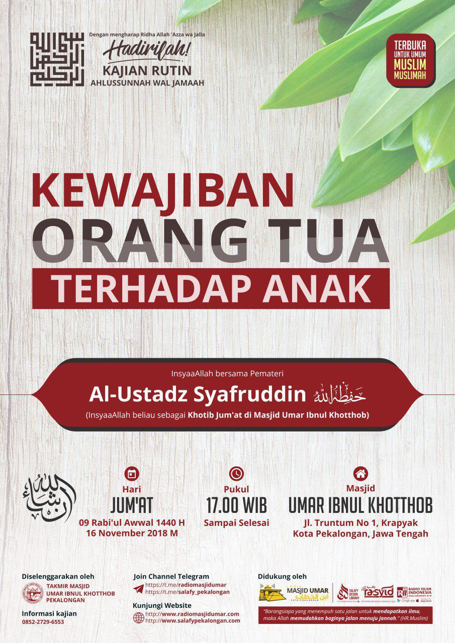 Kajian Ustadz Syafruddin hafidzahullah – 16 November 2018