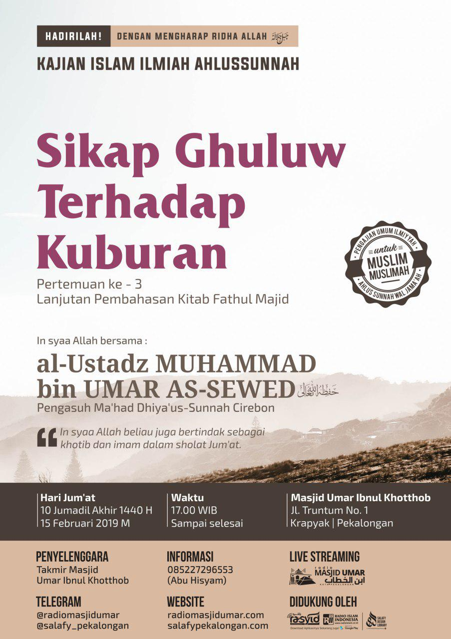 Kajian Ustadz Muhammad bin Umar As Sewed hafidzahullah – 15 Februari 2019