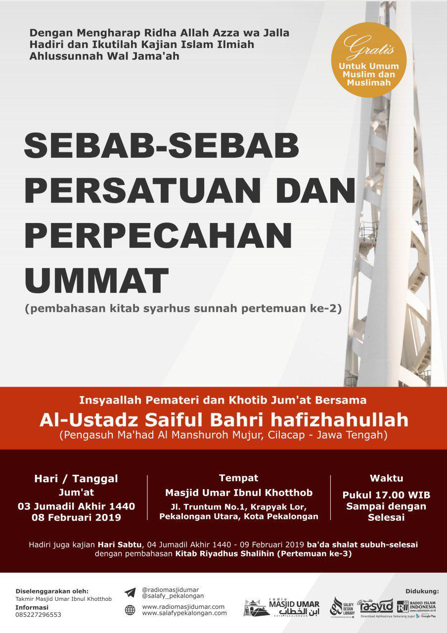 Kajian Ustadz Saiful Bahri hafidzahullah – 8 Februari 2019
