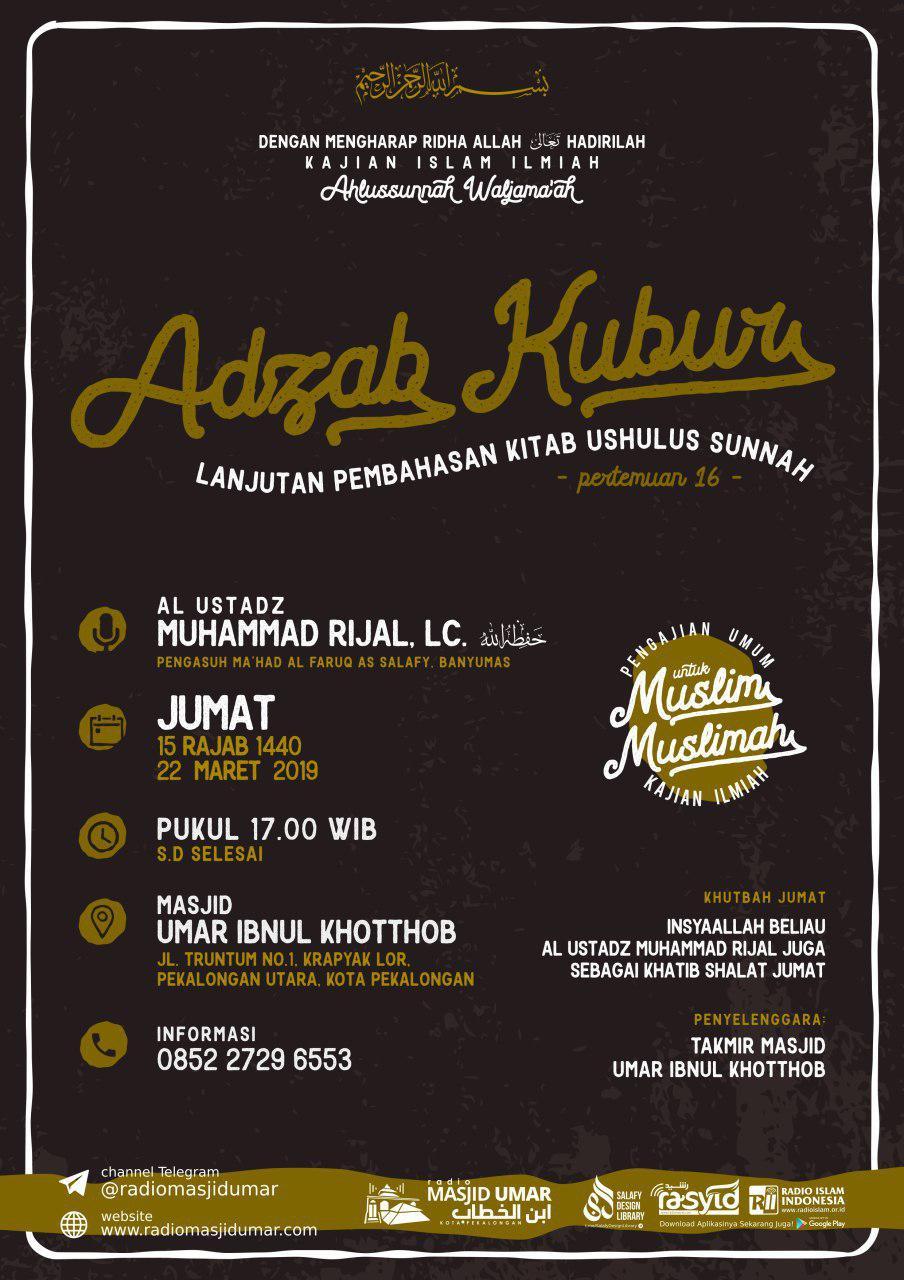 Kajian Ustadz Muhammad Rijal Lc hafidzahullah – 22 Maret 2019