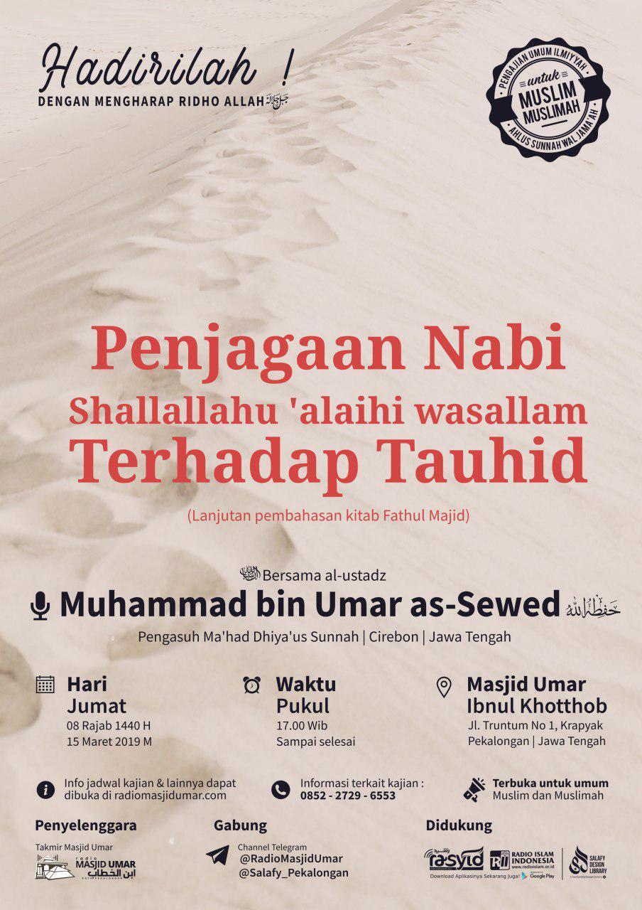Kajian Ustadz Muhammad bin Umar As Sewed hafidzahullah – 15 Maret 2019