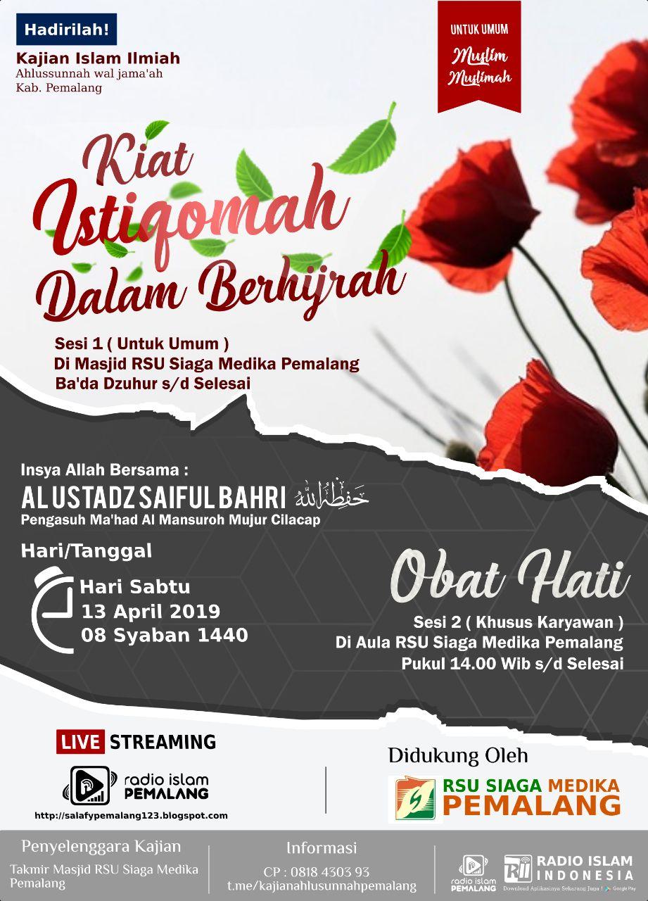 Kajian Ustadz Saiful Bahri hafidzahullah di Masjid RSU Siaga Medika – 13 April 2019