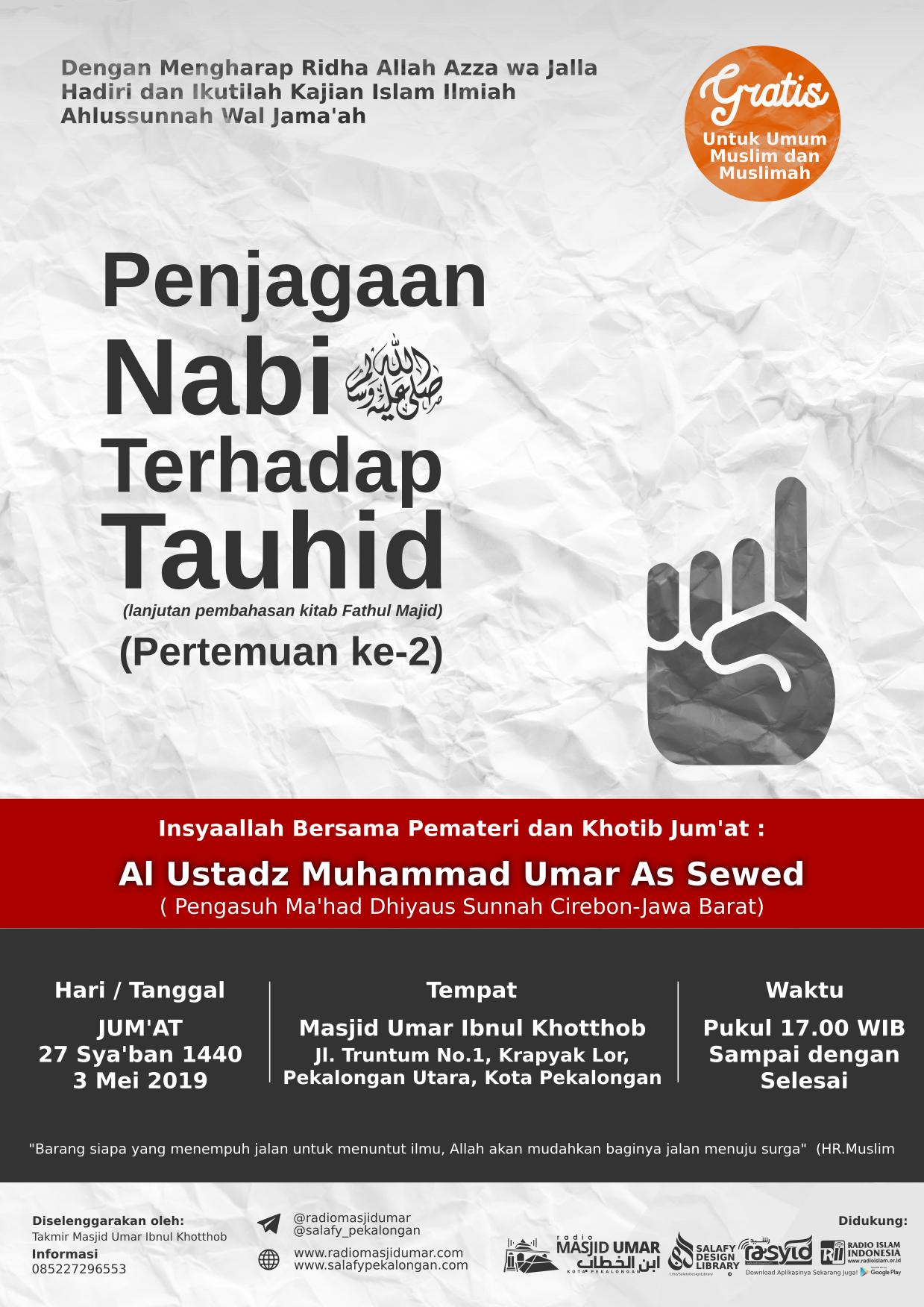 Kajian Ustadz Muhammad bin Umar As Sewed hafidzahullah – 3 Mei 2019
