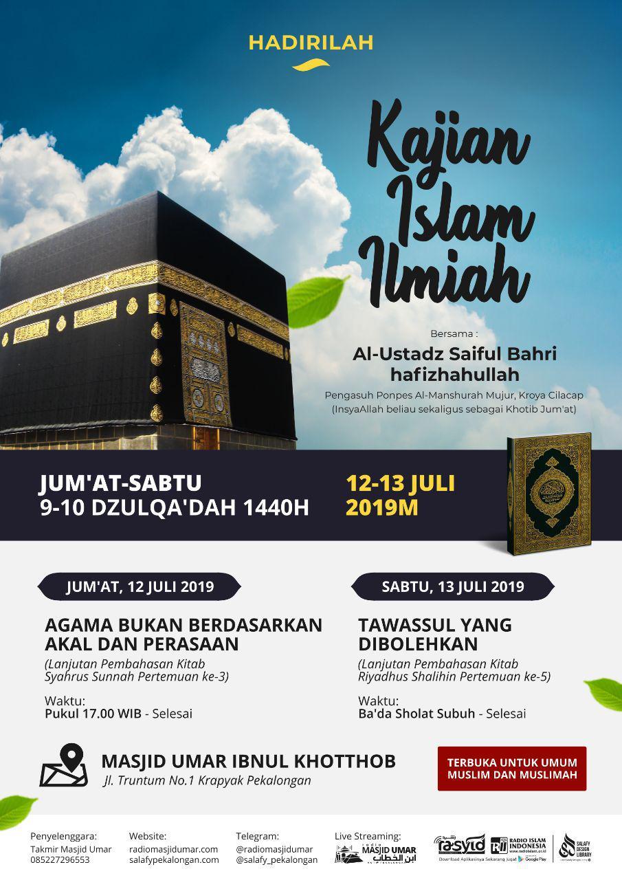Kajian Ustadz Saiful Bahri hafidzahullah – 12 Juli 2019