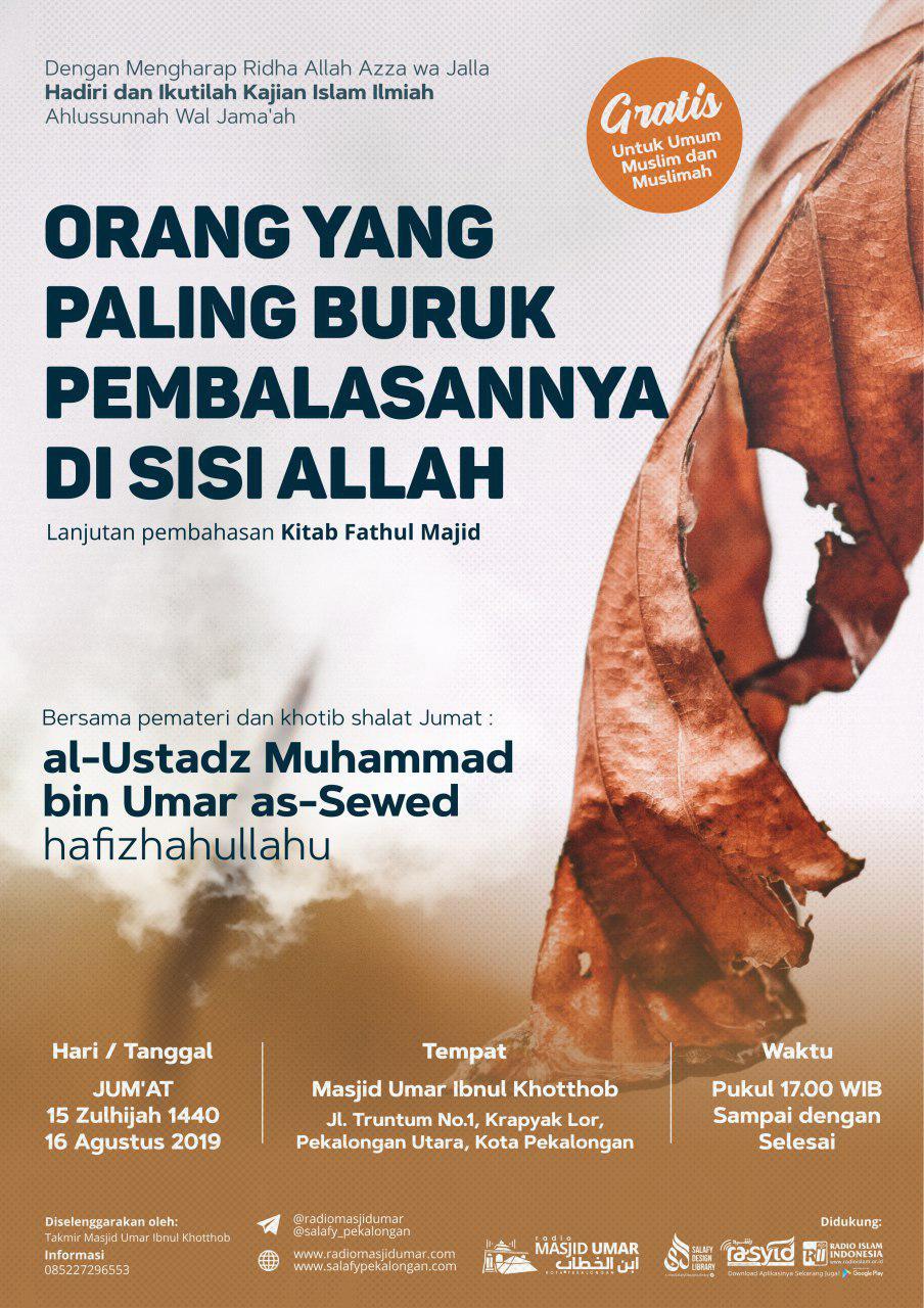 Kajian Ustadz Muhammad bin Umar As Sewed hafidzahullah – 16 Agustus 2019