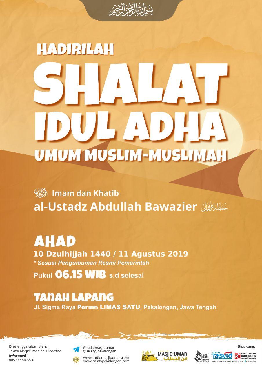 Khutbah & Shalat Idul Adha 10 Dzulhijjah 1440 H