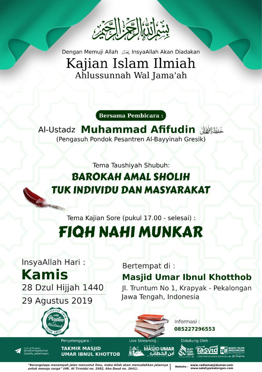 Kajian Ustadz Muhammad Afifuddin hafidzahullah di Pekalongan – 29 Agustus 2019