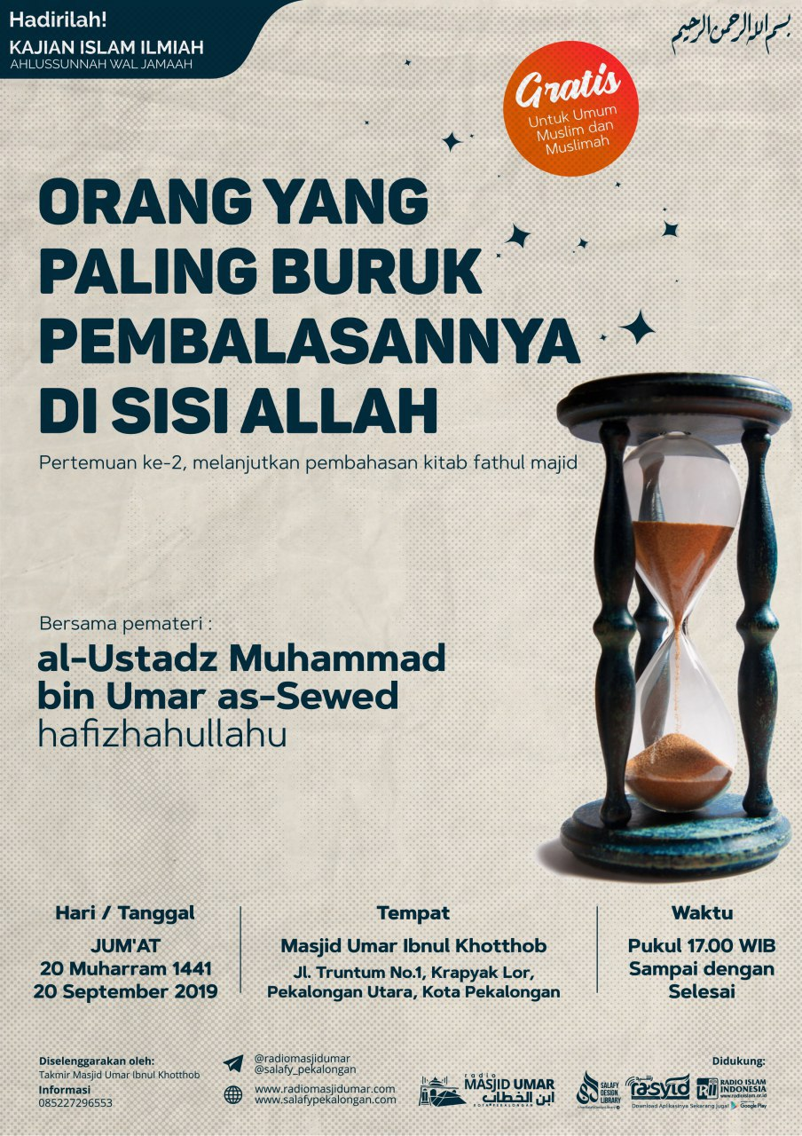 Kajian Ustadz Muhammad bin Umar As Sewed hafidzahullah – 20 September 2019