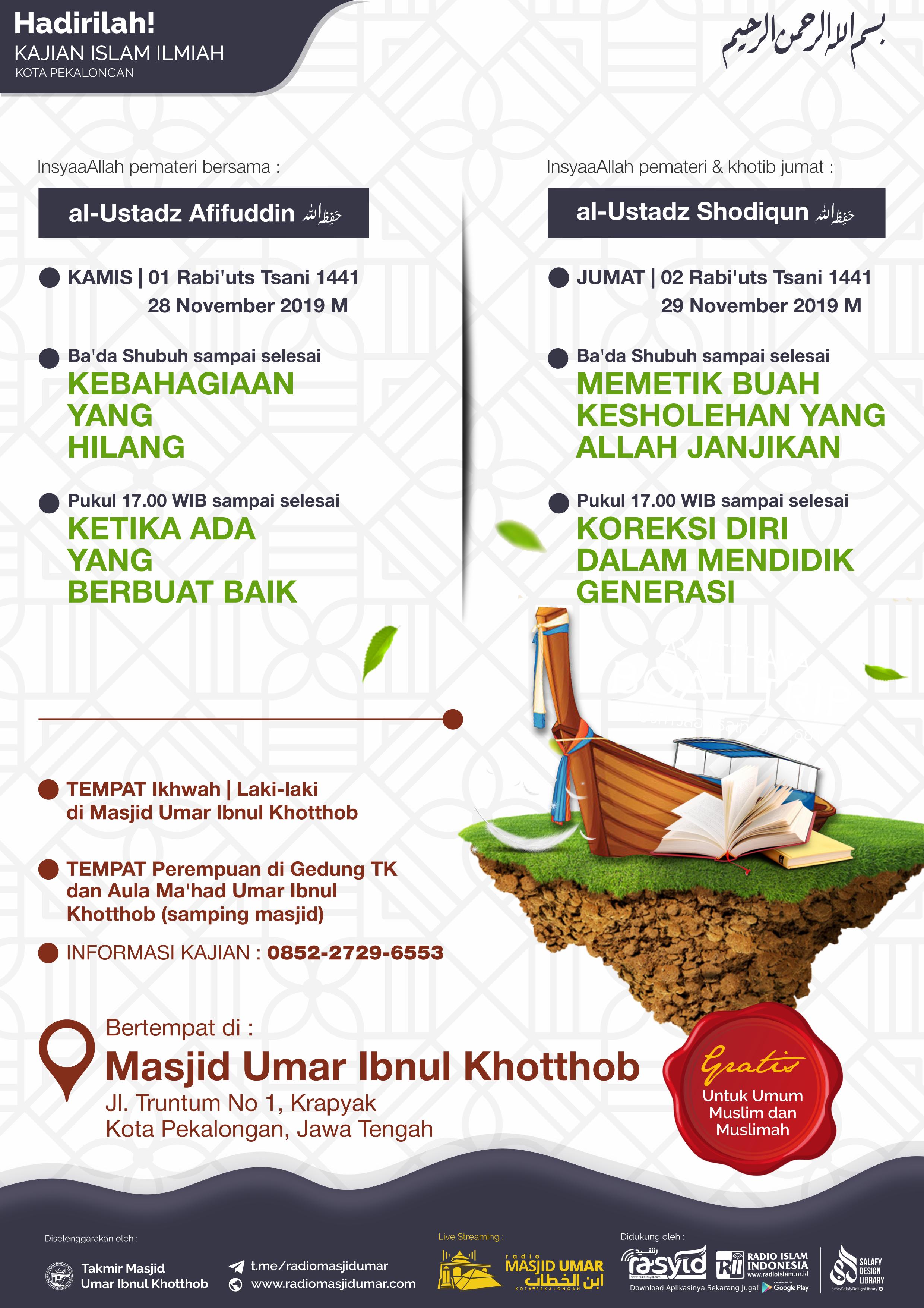 Kajian Ustadz Muhammad Afifuddin & Ustadz Shodiqun  hafidzahumullah di Pekalongan – 28 & 29 November 2019