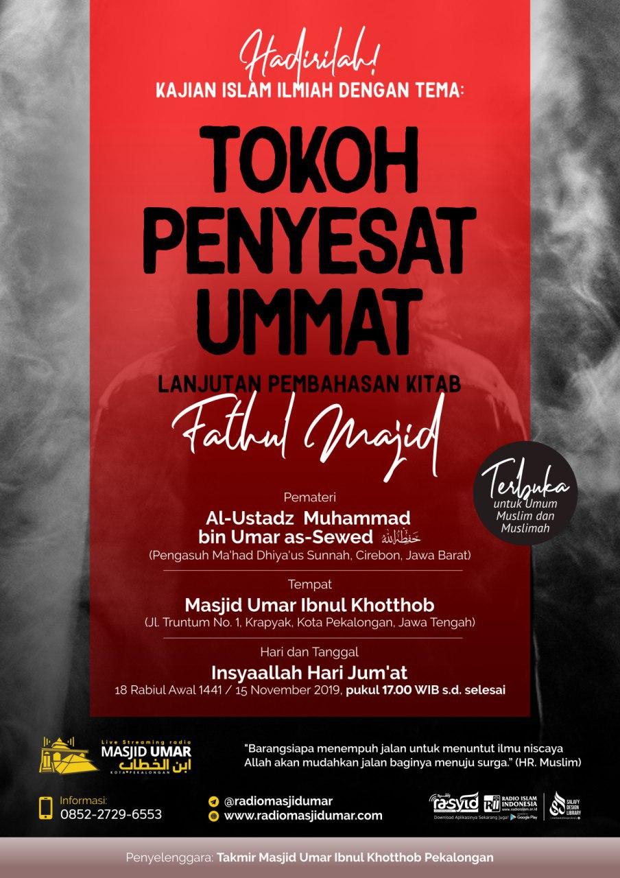 Kajian Ustadz Muhammad bin Umar As Sewed hafidzahullah – 15 November 2019