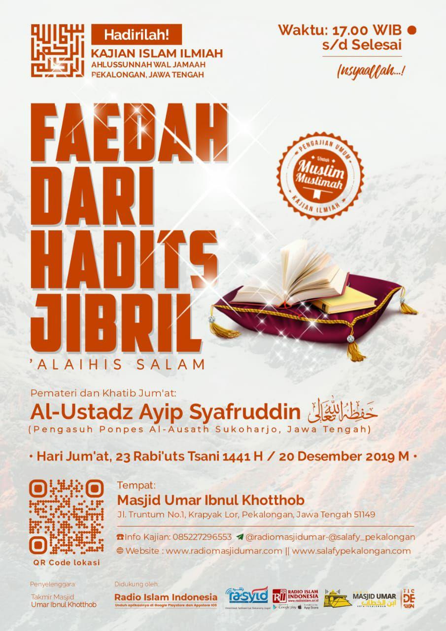 Kajian Ustadz Ayip Syafruddin hafidzahullah – 20 Desember 2019