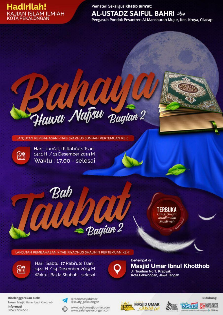 Kajian Ustadz Saiful Bahri hafidzahullah – 13 & 14 Desember 2019
