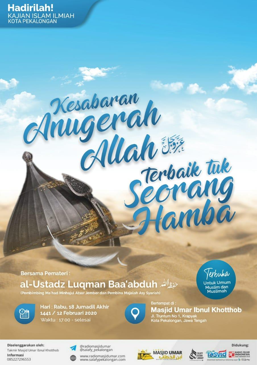 Kajian Ustadz Luqman Baa'abduh hafidzahullah – 12 Februari 2020