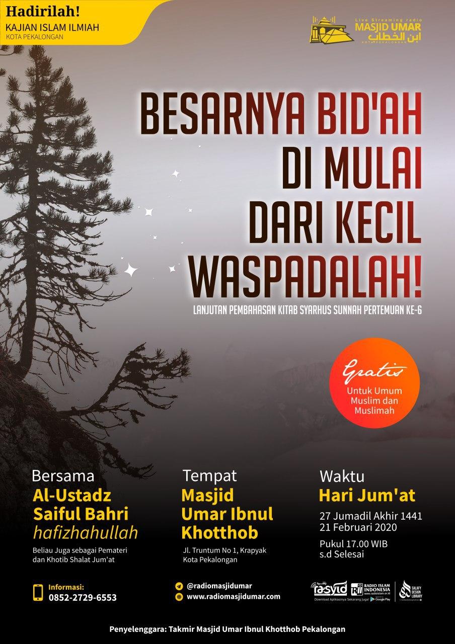 Kajian Ustadz Saiful Bahri hafidzahullah – 21 Februari 2020